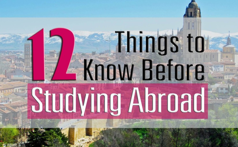 12 things to know before studying abroad